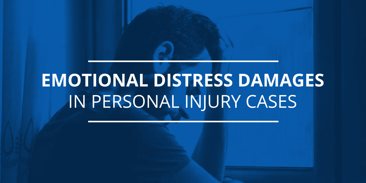 EMotional Distress Damages in Personal Injury Cases